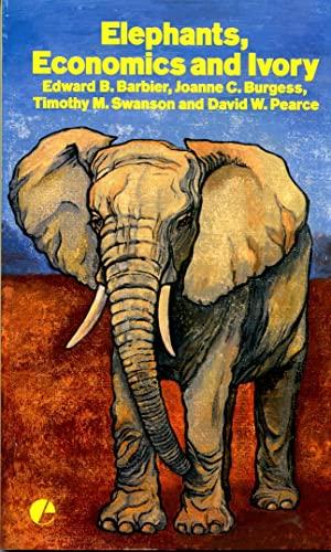 9781853830730: Elephants, Economics, and Ivory
