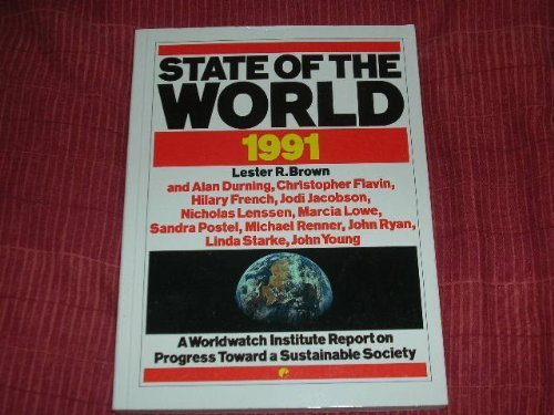 9781853831140: State of the World: A Worldwatch Institute Report on Progress Toward a Sustainable Society