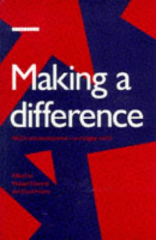 9781853831447: Making a Difference: NGO's and Development in a Changing World