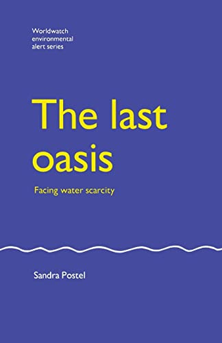 9781853831485: The Last Oasis: Facing Water Scarcity