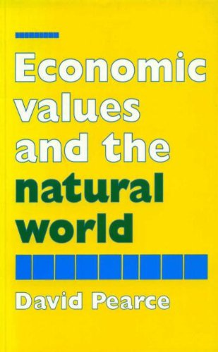 Economic Values and the Natural World: David Pearce