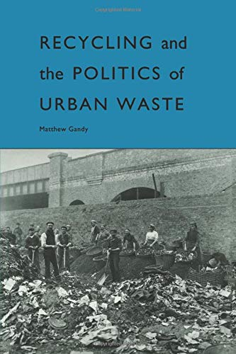 9781853831683: Recycling and the Politics of Urban Waste