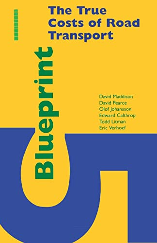 Blueprint 5: True Costs of Road Transport: David Maddison