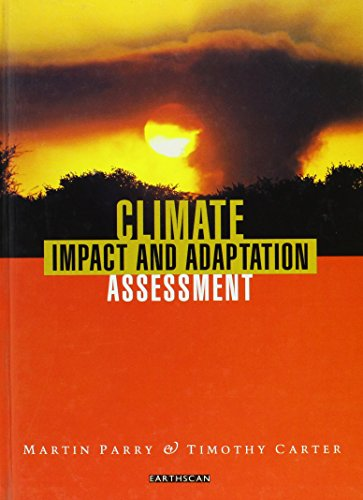 Climate Impact and Adaptation Assessment: The Ipcc Method: Parry, Martin