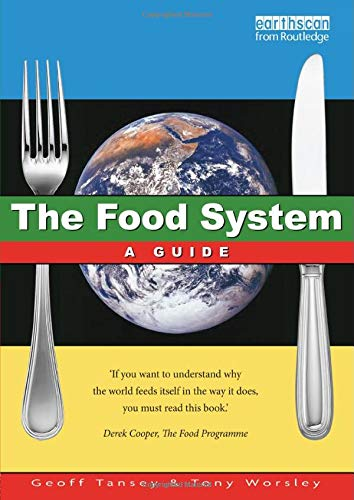 9781853832772: The Food System