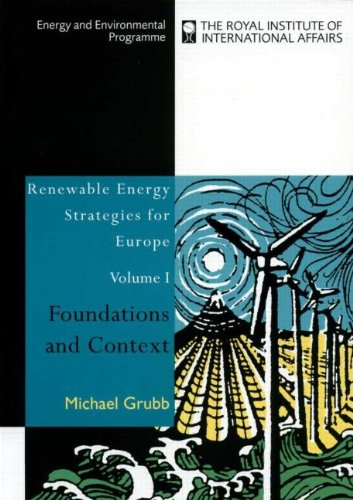 Renewable Energy Strategies for Europe: Foundations and Context (Energy & Environmental ...