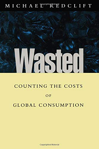 9781853833557: Wasted: Counting the costs of global consumption