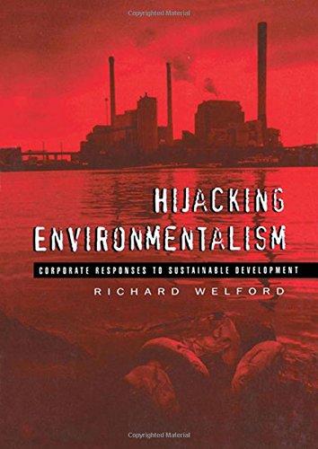 9781853833984: Hijacking Environmentalism: Corporate Responses to Sustainable Development