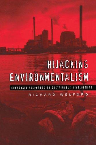 9781853833991: Hijacking Environmentalism: Corporate Responses to Sustainable Development