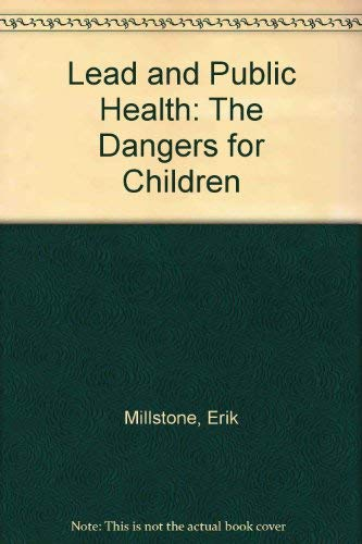 Lead and Public Health: The Dangers for Children
