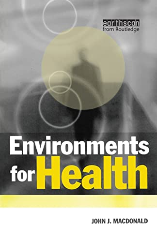 9781853834769: Environments for Health
