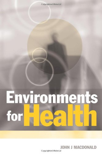 9781853834776: Environments for Health