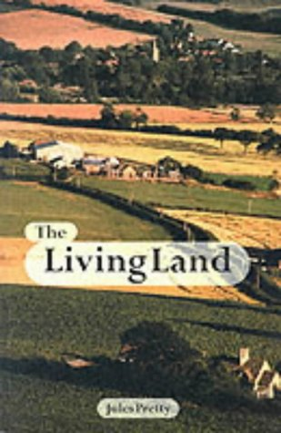 9781853835179: The Living Land: Agriculture, Food and Community Regeneration in Rural Europe: Agriculture, Food and Community Regeneration in the 21st Century