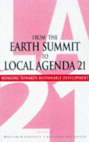 9781853835476: From the Earth Summit to Local Agenda 21