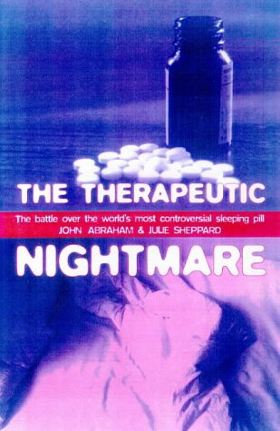 The Therapeutic Nightmare: The Battle Over The World's Most Controversial Tranquilizer (Health...