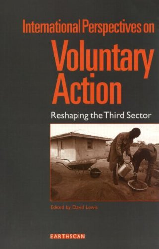 9781853835551: International Perspectives on Voluntary Action: Reshaping the Third Sector
