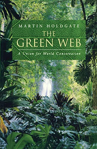 9781853835957: The Green Web: A Union for World Conservation
