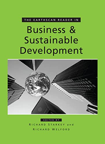 9781853836596: The Earthscan Reader in Business and Sustainable Development (Earthscan Reader Series)