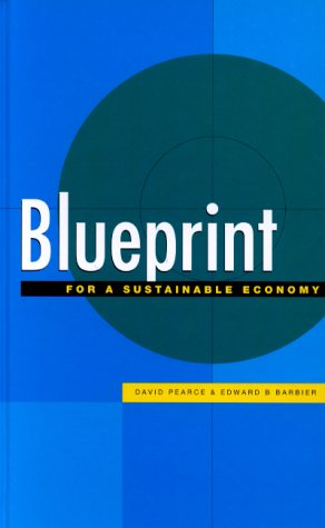 9781853836824: Blueprint for a Sustainable Economy (The Blueprint Series)