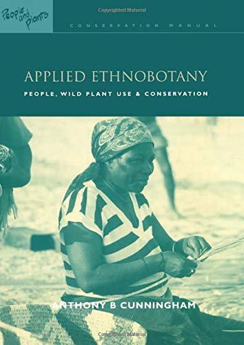 9781853836978: Applied Ethnobotany: People, Wild Plant Use and Conservation