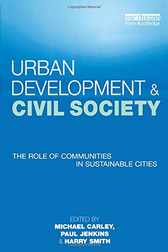 9781853837173: Urban Development and Civil Society: The Role of Communities in Sustainable Cities