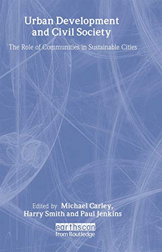 9781853837180: Urban Development and Civil Society: The Role of Communities in Sustainable Cities