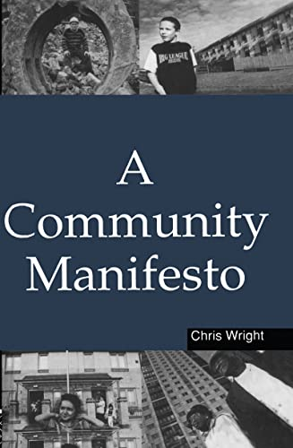 A Community Manifesto (9781853837333) by Chris Wright