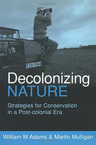 9781853837494: Decolonizing Nature: Strategies for Conservation in a Post-colonial Era