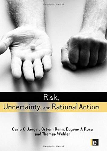RISK UNCERTAINTY RATION ACTION (hb (Earthscan Risk: Ortwin Renn, Eugene