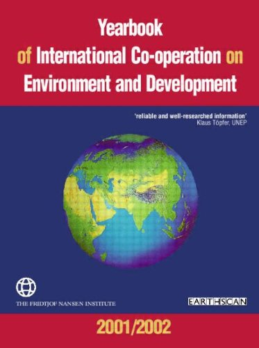 YEAR INTERNAT COOP ENVIR 01/02 (Yearbook of International Co-Operation on Environment and ...