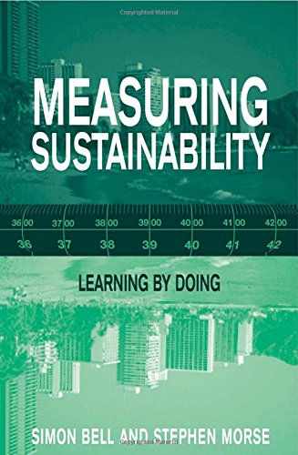 Measuring Sustainability: Learning From Doing (9781853838392) by Simon Bell; Stephen Morse