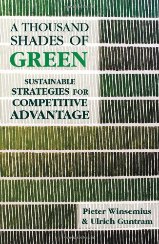 A Thousand Shades of Green: Sustainable Strategies for Competitive Advantage (Hardback): Pieter ...