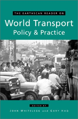 9781853838507: The Earthscan Reader on World Transport Policy and Practice (Earthscan Reader Series)