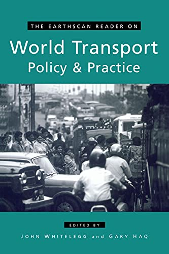 9781853838514: The Earthscan Reader on World Transport Policy and Practice (Earthscan Reader Series)