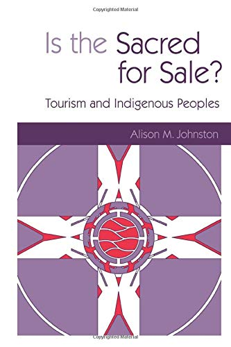 9781853838590: Is the Sacred for Sale: Tourism and Indigenous Peoples