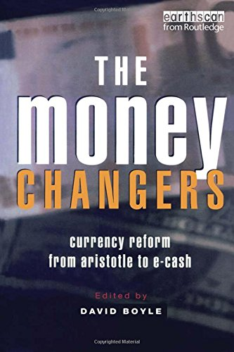 9781853838958: The Money Changers: Currency Reform from Aristotle to E-Cash