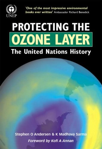 9781853839054: Protecting the Ozone Layer: The United Nations History