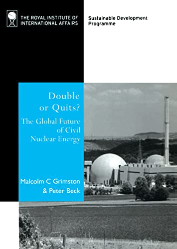 Double or Quits : The Future of: Malcolm C. Grimston;