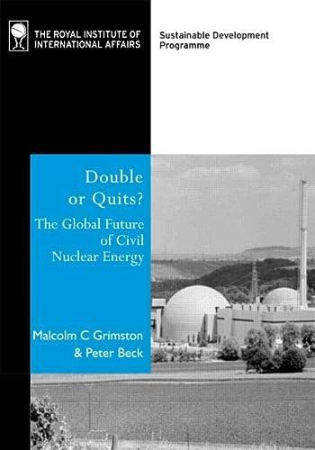 Double or Quits?: The Future of Civil: Grimston, Malcolm C.,