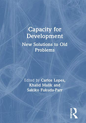 9781853839191: Capacity for Development: New Solutions to Old Problems (Volume 1)