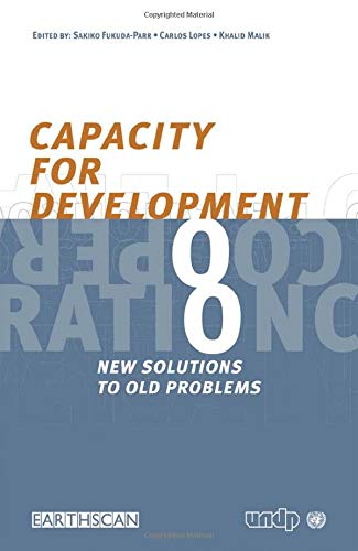 9781853839245: Capacity for Development: New Solutions to Old Problems