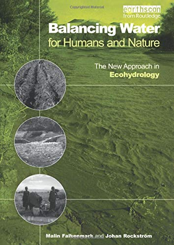 9781853839276: Balancing Water for Humans and Nature: The New Approach in Ecohydrology