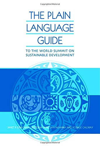 The Plain Language Guide: To the World Summit on Sustainable Development: Jan McHarry,Janet ...