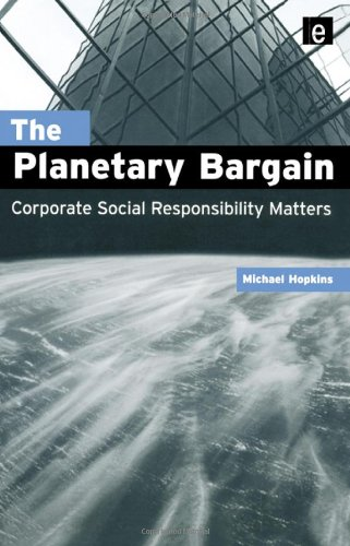9781853839788: The Planetary Bargain: Corporate Social Responsibility Matters