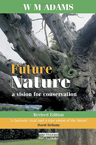 9781853839986: Future Nature: A Vision for Conservation