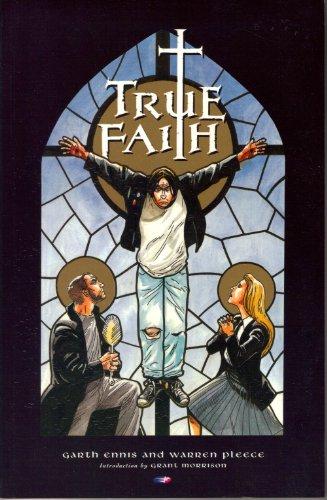 True Faith: Ennis, Garth