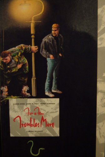 For a Few Troubles More: Garth Ennis