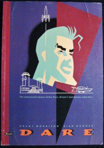 9781853862113: Dare: The Controversial Memoir of Dan Dare, Britain's Most Famous Comic Hero