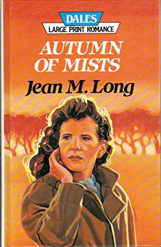Autumn of Mists: Long, Jean M.