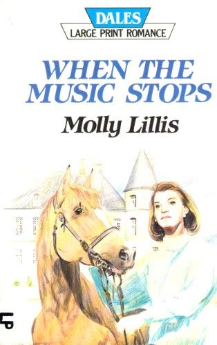 When the Music Stops/Large Print: Lillis, Molly